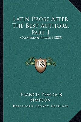 Latin Prose After the Best Authors, Part 1
