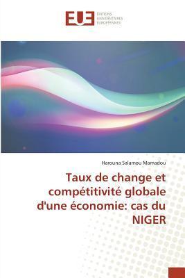 Taux de Change et Competitivite Globale d'une Économie