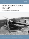 Fortifications of the Channel Islands 1941-45