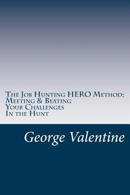 The Job Hunting Hero Method