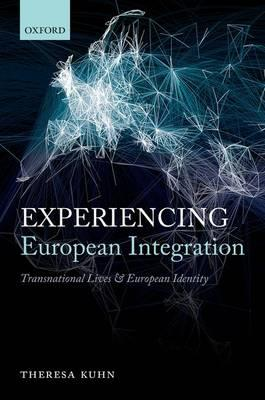 Experiencing European Integration