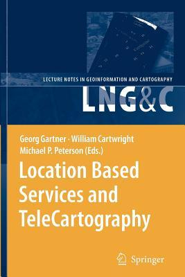 Location Based Services and Telecartography