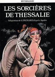 Les sorcières de Thessalie, Tome 1