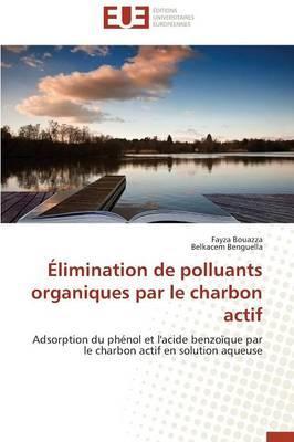 Elimination de Polluants Organiques par le Charbon Actif