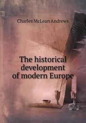 The Historical Development of Modern Europe