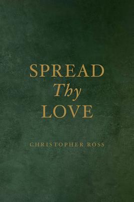 Spread Thy Love