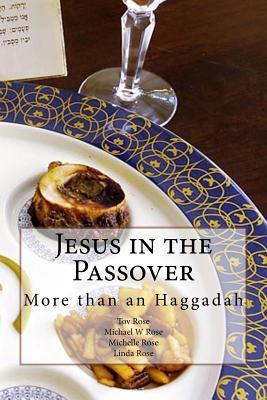 Jesus in the Passove...