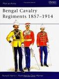 Bengal Cavalry Regiments 1857-1914