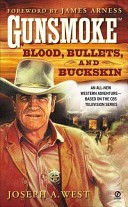 Blood, Bullets, And Buckskin