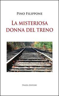 La misteriosa donna del treno