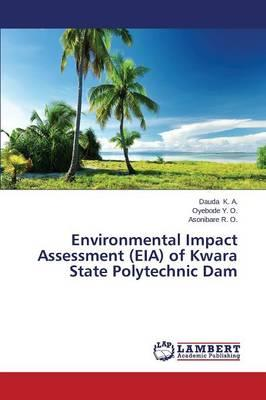 Environmental Impact Assessment (EIA) of Kwara State Polytechnic Dam