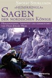 Heimskringla - Sagen der nordischen Koenige. Sagen der nordischen Koenige