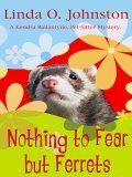 Wheeler Cozy Mystery - Large Print - Nothing To Fear But Ferrets