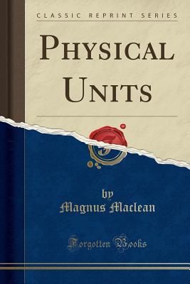 Physical Units (Clas...