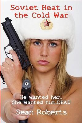 Soviet Heat in the Cold War