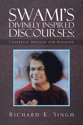 Swami's Divinely Inspired Discourses