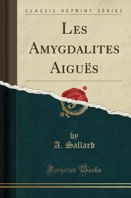 Les Amygdalites Aiguës (Classic Reprint)