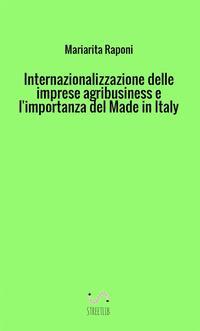 Internazionalizzazione delle imprese agribusiness e l'importanza del made in Italy