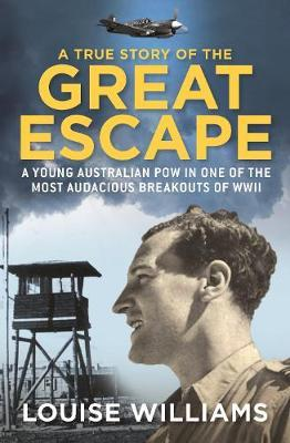 A True Story of the Great Escape