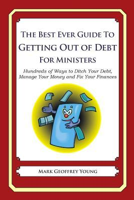 The Best Ever Guide to Getting Out of Debt for Ministers