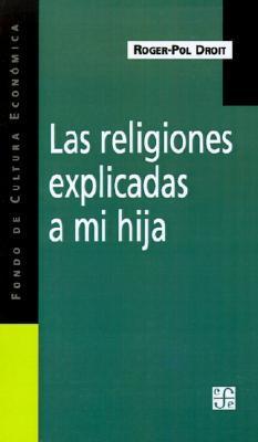 Las Religiones Expli...