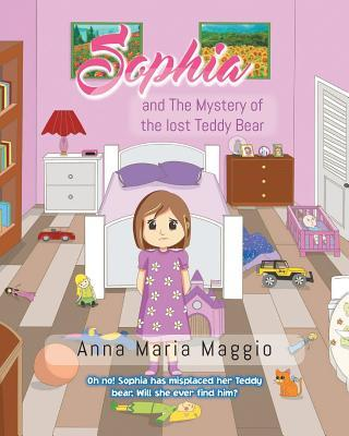 Sophia and The Mystery of the lost Teddy Bear