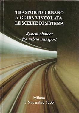 Trasporto urbano a guida vincolata - System choices for urban transport