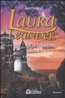 Laura Leander e il labirinto della luce