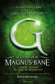 Le cronache di Magnus Bane - 3