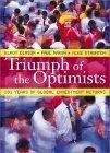 Triumph of the Optimists