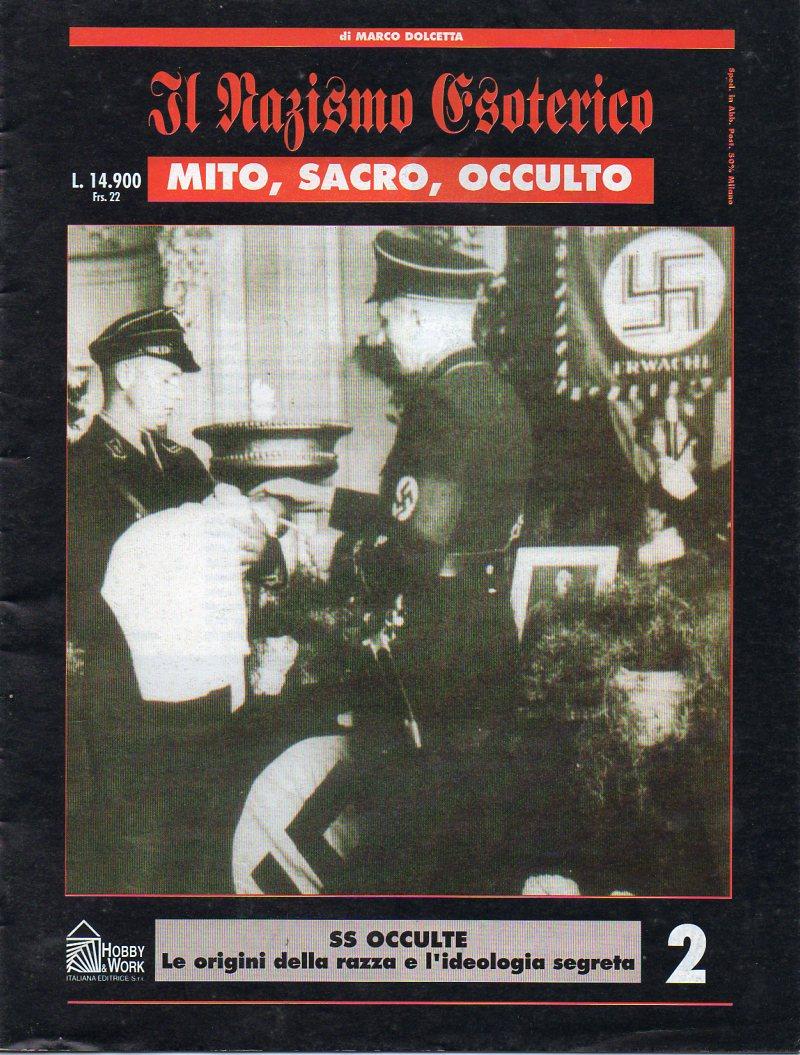 Il nazismo esoterico: mito, sacro, occulto - Vol. 2