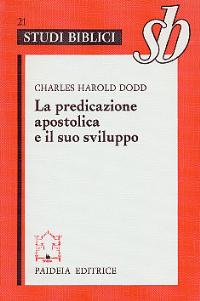 La predicazione apostolica e il suo sviluppo