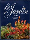 Le jardin, un art à...