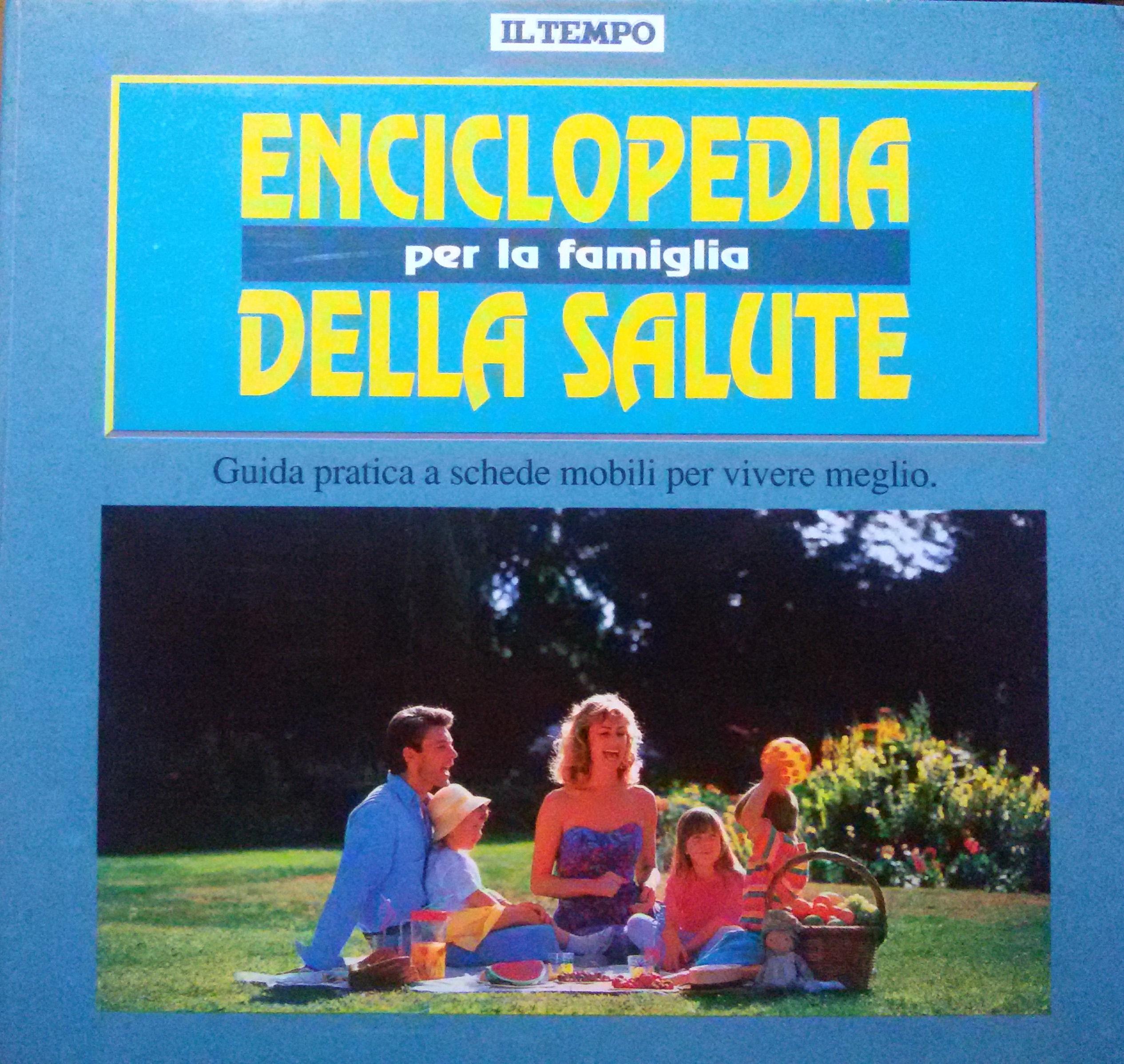 Enciclopedia della salute per la famiglia