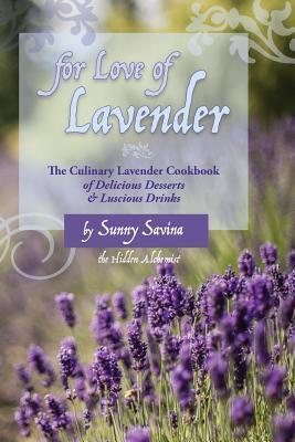 For Love of Lavender