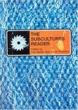 The Subcultures Reader 1E PB
