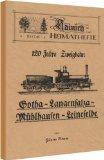 120 Jahre Zweigbahn Gotha-Langensalza-Mühlhausen-Leinefelde