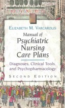 Manual of Psychiatric Nursing Care Plans