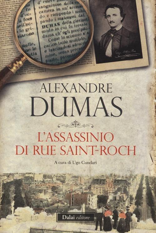 "Alexandre Dumas: ""L'assassinio di Rue Saint-Roch"""