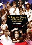 An Illustrated History of Martial Arts In America