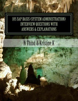 105 Sap Basis System Administration Interview Questions With Answers & Explanations