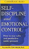 Self-Discipline and Emotional Control