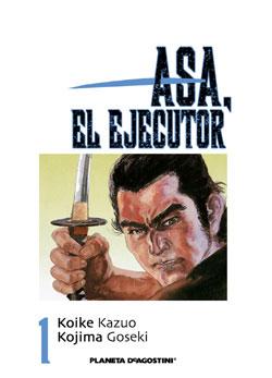 Asa, el ejecutor #1 (de 10)