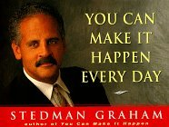 You Can Make It Happen Every Day