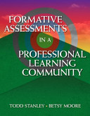 Formative Assessments in a Professional Learning Community