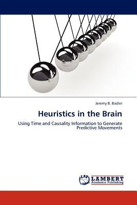 Heuristics in the Brain