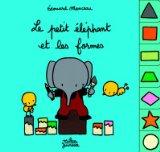 Le petit éléphant et les formes