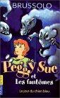 Peggy Sue et les Fantômes, tome 1