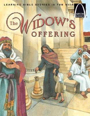 The Widow's Offering 6pk the Widow's Offering 6pk (Arch Books (Paperback))