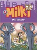 Miss dog city